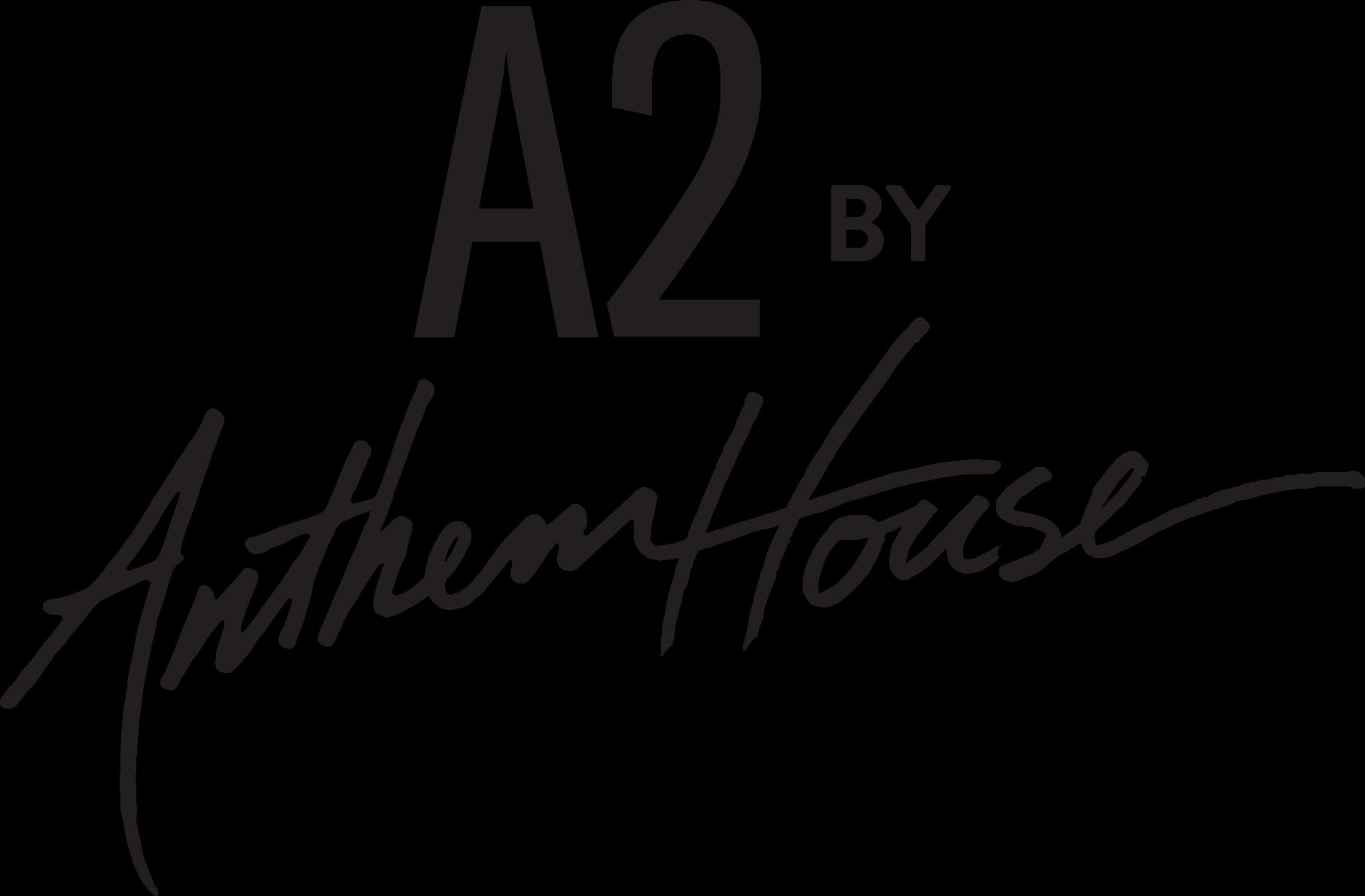 a2 by anthem house